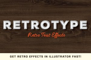 复古风格文本AI图层样式 RetroType -Illustrator Kit插图1