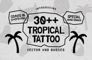 30+热带主题纹身/徽章矢量图形图案素材 30++ TROPICAL TATTOO VECTOR & BADGES插图2