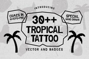30+热带主题纹身/徽章矢量图形图案素材 30++ TROPICAL TATTOO VECTOR & BADGES插图1