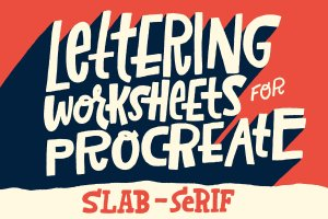 粗衬线字体Procreate&PS笔刷 Slab-Serif Lettering Worksheet插图1
